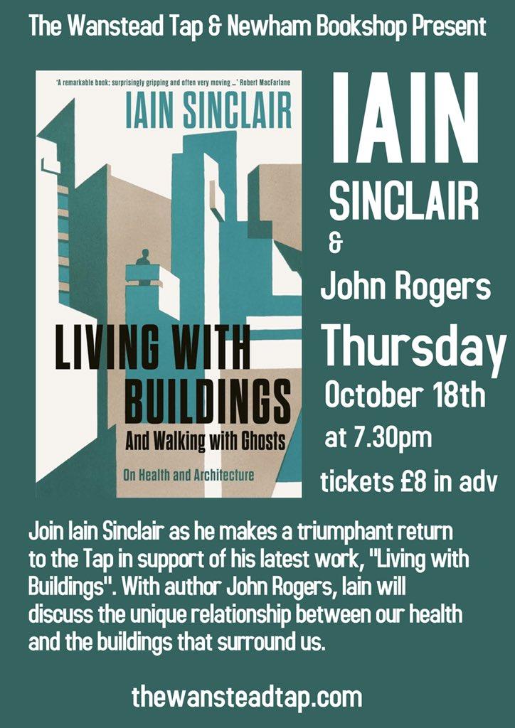Iain Sinclair Living with Buildings