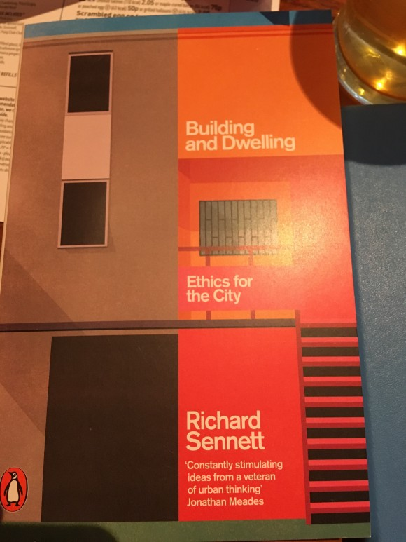 Building and Dwelling - Ethics for the City Richard Sennett